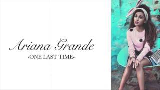 Ariana Grande - One Last Time - Acapella Version