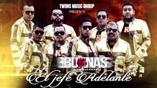 El jefe Adelante -  Buknas de Culiacán (preview)