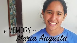 In Memory of Maria Augusta