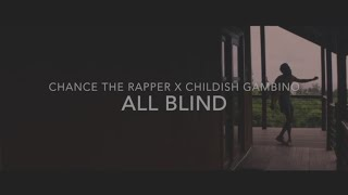 All Blind - Chance The Rapper x Childish Gambino Type Beat with Chorus [Prod. Relta]