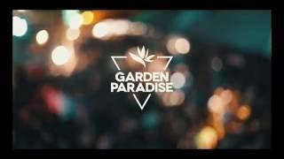 GARDEN PARADISE w/ MARCEL DETTMAN @ LA SUERTE Italy