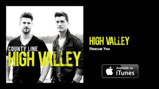 High Valley - Rescue You (Official Audio Video)