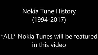 Nokia Tune History (1994-2017) - ALL AND EVERY SINGLE NOKIA TUNES