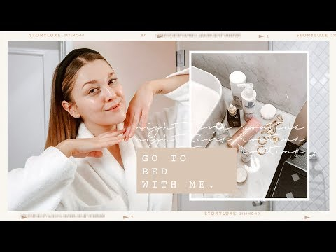 GO TO BED WITH ME | NIGHT TIME SKINCARE ROUTINE | I Covet Thee