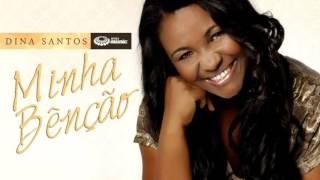 Dina Santos - Minha Benção - CD Minha Benção