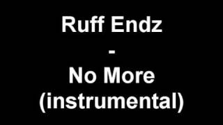 Ruff Endz   No More instrumental   YouTube