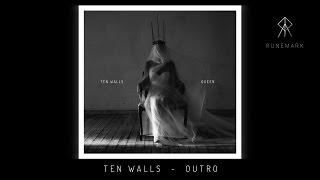 TEN WALLS - OUTRO (CD2/11)