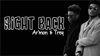 Ar'mon & Trey - Right Back (Lyrics)