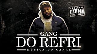 Louco de Refri feat  Kanhanga - Gang Do Refri