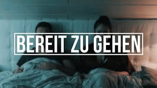 "Ced - ""BEREIT ZU GEHEN"" [Trauriges Liebeslied] (OFFICIAL HD VIDEO)"