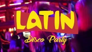 Latin Disco Party - Club Promo