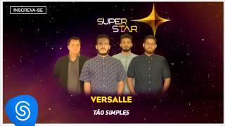 Versalle - Tão Simples (SuperStar 2015) [Áudio Oficial]
