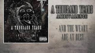 A Thousand Years - ''And The Weary Are At Rest'' (Official)