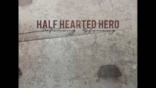 Half Hearted Hero- It's Cool, But The Fullblast Already Did It