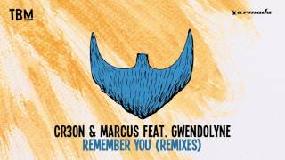 Cr3on  Marcus feat  Gwendolyne   Remember You Clément Bcx Remix