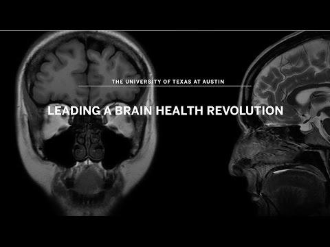 UT Austin: Leading A Brain Health Revolution