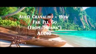 "Auli'i Cravalho - How Far I'll Go | Audio | (From ""Moana"")"