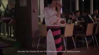 Asociatia Tara Oasului Paris 3 mai 2014 Anuca Poienar    Radiosatumare
