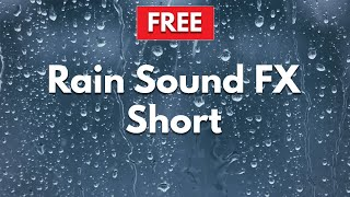 🎧 Rain Sound Effect Short (2 minutes)