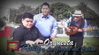 PRONTO - ORQUESTAS KOKY Y LA GRANDE DEL CALLAO