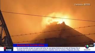 Un incendio acabó con el techo de una histórica iglesia de Kansas City el domingo por la noche