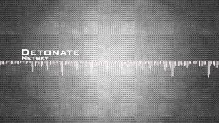 Netsky - Detonate [HD]