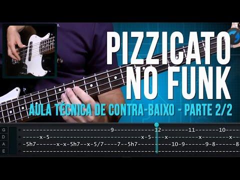 Pizzicato no Funk - Parte 2/2 (aula técnica de contra-baixo)