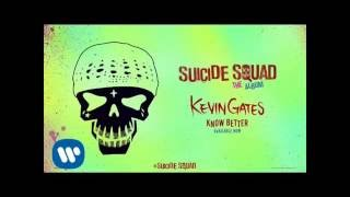 Kevin Gates - Know Better