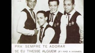 Pra sempre te adorar - Os Golden Boys - 1964