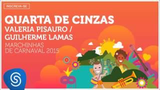 Valeria Pisauro e Guilherme Lamas - Quarta de Cinzas (As Melhores Marchinhas de Carnaval 2015)