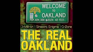 The Real Oakland (Oakland Anthem)
