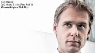 ASOT 534: Cerf, Mitiska & Jaren with Rank 1 - Witness (Original Club Mix)