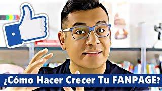¿Como hacer crecer tu pagina de Facebook?