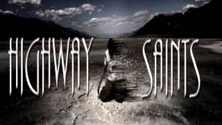 Highway Saints - By Your Side