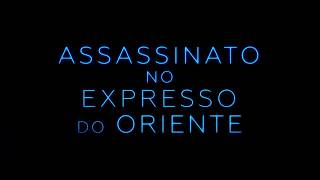 Assassinato no Expresso do Oriente - (Johnny Depp) Trailer Oficial ( Legendado )