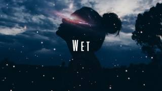 Wet - Don't Wanna Be Your Girl (Español)