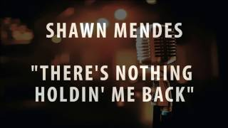 SHAWN MENDES - THERE'S NOTHING HOLDIN' ME BACK (INSTRUMENTAL / KARAOKE VERSION)
