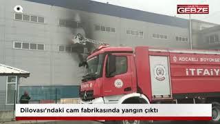 Dilovası'ndaki cam fabrikasında çıkan yangın söndürüldü!