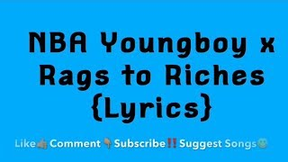 NBA Youngboy x Rags to Riches Lyrics