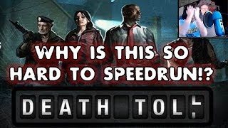Why is Death Toll SO HARD to SPEEDRUN!?
