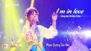 I'm In Love - Gia Hân   Audio Official   Phiên bản hoàn hảo tập 1