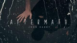 Aftermath - John Casey (Original Song)