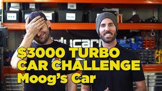$3000 Turbo Car Challenge - Moog's Car