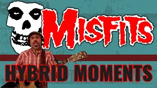 THE MISFITS - HYBRID MOMENTS (Cover)
