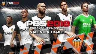 PES 2018 Valencia Trailer