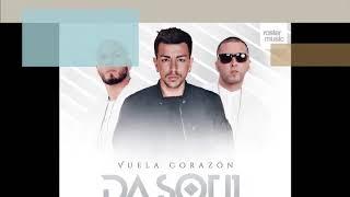 Dasoul - Vuela Corazón (Remix) ft. Alexis & Fido - Oficial audio y letra