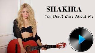 03 Shakira - You Don't Care About Me [Lyrics]