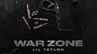 LiL Teflon-War Zone (Prod.MallDidIt)