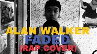 Alan Walker- Faded (Rap Cover by Hard K)