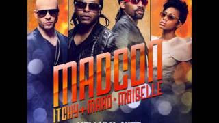 Madcon feat. Itchy (Culcha Candela)+Maad*Moiselle-Helluva Nite